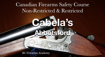 COMBINED CFSC/CRFSC (PAL/RPAL) CABELA'S ABBOTSFORD Tues-Wed May 18-19